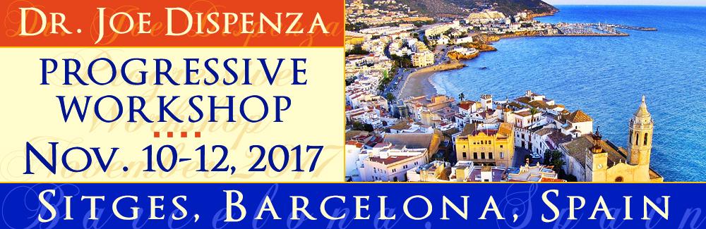 Dr. Joe Dispenza: Nuevo curso en Sitges (Barcelona) del 10 al 12 de Noviembre 2017